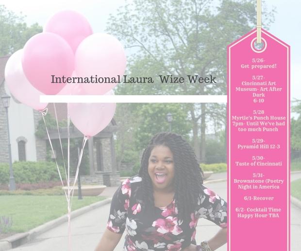 International Laura Wize Week