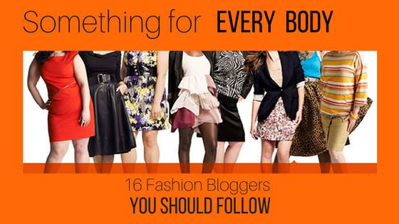 Bloggers of All Body Types That You Should Follow Now